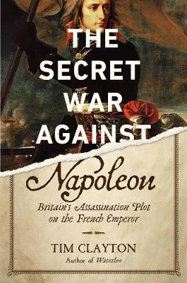 The Secret War Against Napoleon