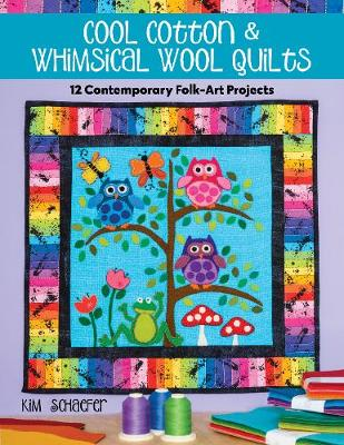 Cool Cotton & Whimsical Wool Quilts