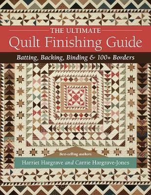 The Ultimate Quilt Finishing Guide