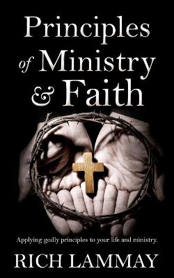 Principles of Ministry & Faith
