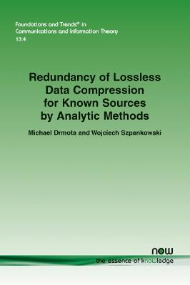 Redundancy of Lossless Data Compression for Known Sources by Analytic Methods