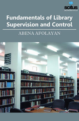 Fundamentals of Library Supervision and Control