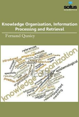 Knowledge Organisation, Information Processing and Retrieval