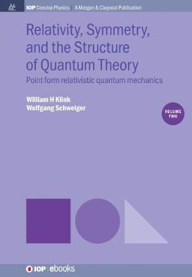 Relativity, Symmetry, and the Structure of Quantum Theory, Volume 2