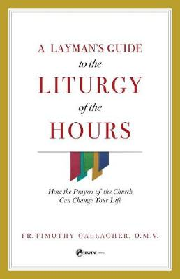 Layman's Guide to Liturgy of the Hours