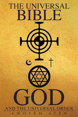 The Universal Bible, God, and the Universal Order