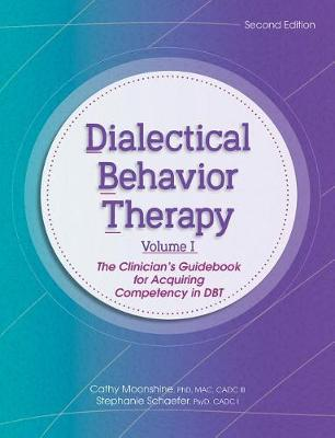 Dialectical Behavior Therapy, Vol 1, 2nd Edition