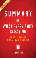 Summary of What Every Body Is Saying by Joe Navarro and Marvin Karlins - Includes Analysis
