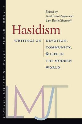 Hasidism - Writings on Devotion, Community, and Life in the Modern World