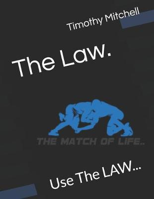 The Law.