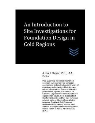 An Introduction to Site Investigations for Foundation Design in Cold Regions
