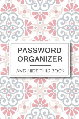 Password Organizer and Hide This Book