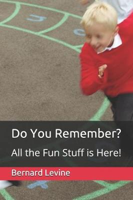 Do You Remember? All the Fun Stuff Is Here!