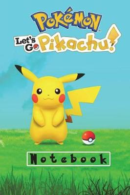Pokemon Let's Go Pikachu! Notebook