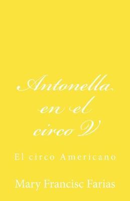 Antonella En El Circo V