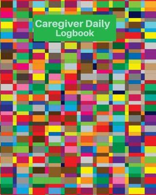 Caregiver Daily Logbook