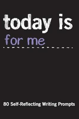 Today Is for Me