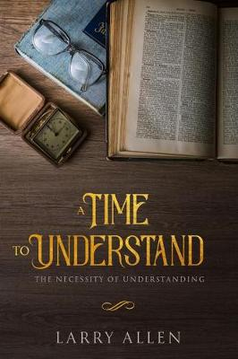A Time to Understand