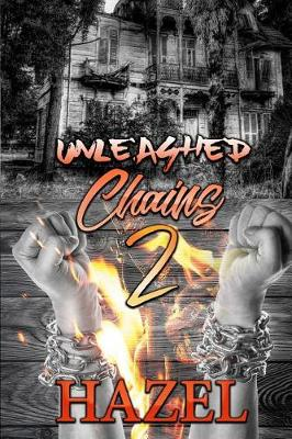 Unleashed Chains 2