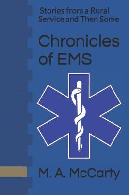 Chronicles of EMS