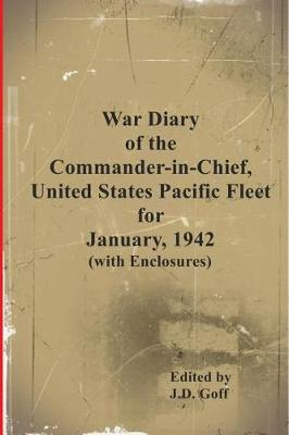 War Diary of the Commander-In-Chief, United States Pacific Fleet, January 1942