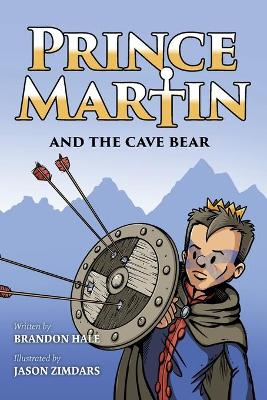 Prince Martin and the Cave Bear