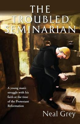 The Troubled Seminarian