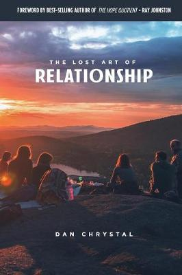 The Lost Art of Relationship