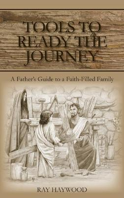 Tools to Ready the Journey