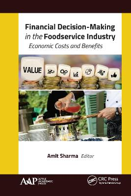 Financial Decision-Making in the Foodservice Industry