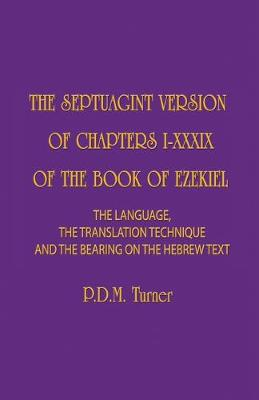 The Septuagint Version of Chapters 1-39 of the Book of Ezekiel
