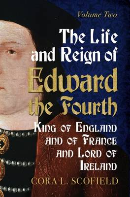 Life and Reign of Edward the Fourth