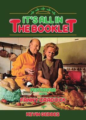 It's All In The Booklet! Festive Fun with Fanny Cradock