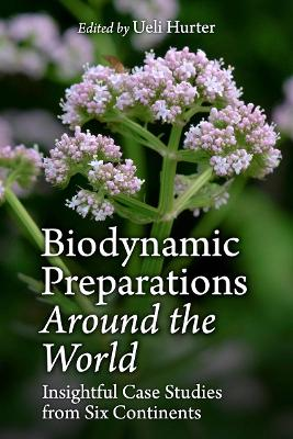 Worldwide Practice of Biodynamic Preparation Work