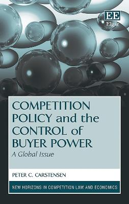 Competition Policy and the Control of Buyer Power