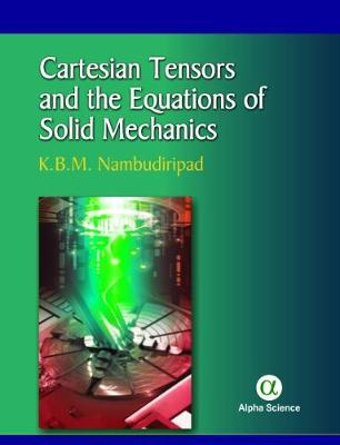Cartesian Tensors and the Equations of Solid Mechanics