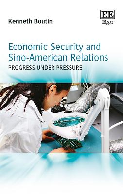 Economic Security and Sino-American Relations