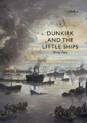 Dunkirk and the Little Ships
