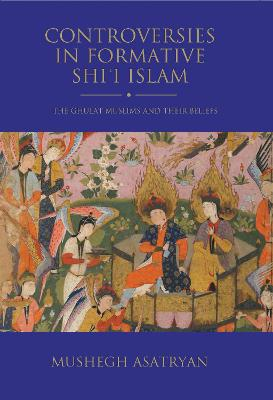 Controversies in Formative Shi'i Islam