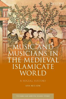 Music and Musicology in the Medieval Islamic World