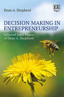 Decision Making in Entrepreneurship