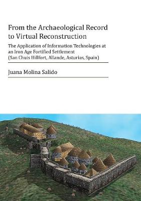 From the Archaeological Record to Virtual Reconstruction