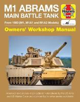 M1 Abrams Main Battle Tank Owners' Workshop Manual