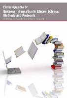 Encyclopaedia of Business Information in Library Science: Methods and Protocols