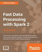 Fast Data Processing with Spark 2 - Third Edition