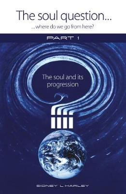 The Soul Question: Where do we go from here?