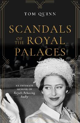 Scandals of the Royal Palaces