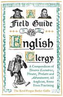 A Field Guide to the English Clergy