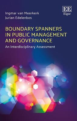 Boundary Spanners in Public Management and Governance