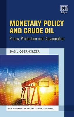 Monetary Policy and Crude Oil
